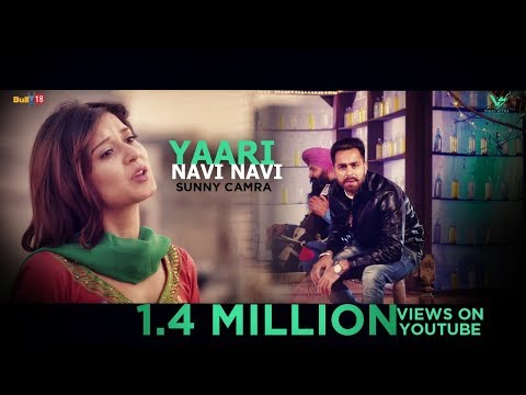 Yaari Navi Navi | Sunny Camra | VS Records | Latest Punjabi Video Songs 2016