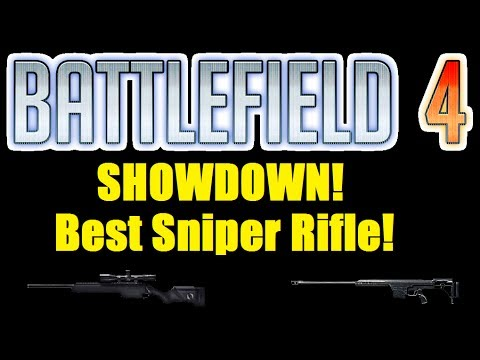 BF4 SNIPER RIFLE SHOWDOWN! Best Sniper Rifle? - (BF4 Gameplay/Commentary)
