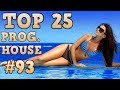 Top 25 Progressive House Tracks 2017 93 May 2017 mp3
