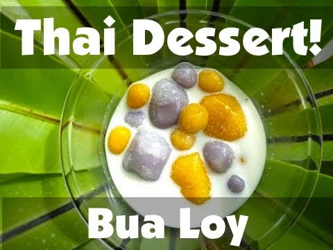 Thai Food Dessert - Bua Loy