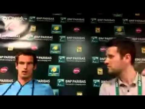 BNP Paribas Open Google+ Hangout with Andy Murray