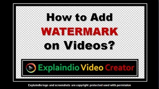 How to Add Watermark to Videos in Explaindio Video Creator