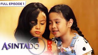 Asintado: The fight for love and justice begins | Full Episode 1
