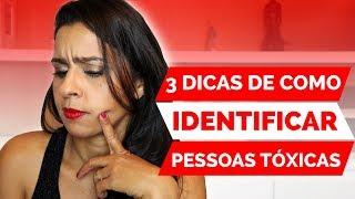 3 DICAS PARA IDENTIFICAR PESSOAS TÓXICAS | Flavia Mariano
