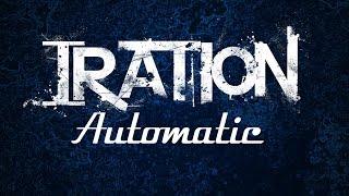 Download Lagu IRATION - Automatic [FULL ALBUM] (2013) Gratis STAFABAND