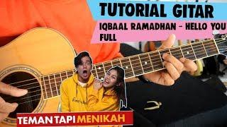 Tutorial Gitar Iqbaal Ramadhan Hello You Ost Teman Tapi Menikah Full Tutorial