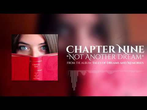 Chapter Nine - Not Another Dream