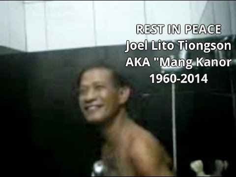 Mang Kanor 'joel Lito Tiongson|nicanor' Was Dead (rest In Peace) video