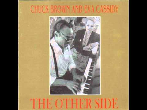 Chuck Brown&Eva Cassidy - Fever