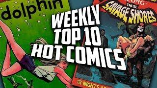 Hot Top 10 Comic Books On The Rise - FEB (Week 2) 2019