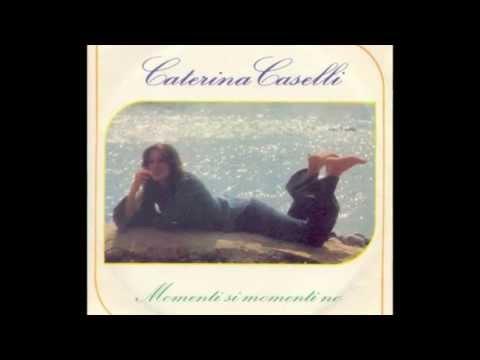 Caterina Caselli - Momenti si momenti no (1975)