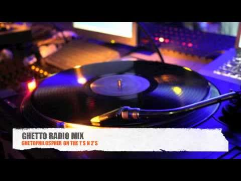 GHETTO RADIO MIX