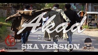 download lagu Payung Teduh - Akad Ska Version Cover The Badjang gratis