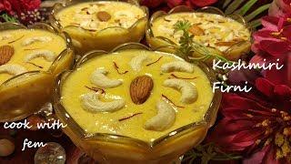 Kashmiri Firni - Eid Special Recipe    Very Tasty & Delicious Milk Dessert By Cook with Fem