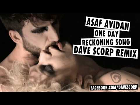 Asaf Avidan - Reckoning Song / One Day (DAVE SCORP Remix)