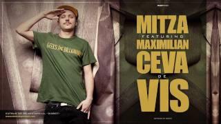 Mitza feat. Maximilian - Ceva de vis