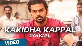 Kakidha Kappal Official Full Song  Madras