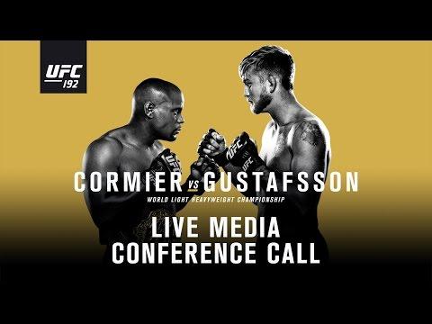 UFC 192: Cormier vs. Gustafsson Media Conference Call