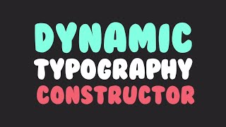 Dynamic Typography Constructor After Effects Templates