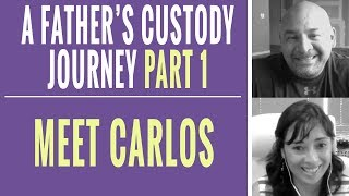 Fathers Rights & One Father's Child Custody Battle Journey - Part 1
