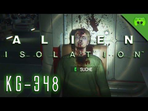 ALIEN ISOLATION # 24 - KG-348 «» Let's Play Alien Isolation PC   Full HD