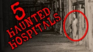 5 Haunted Hospitals | SERIOUSLY STRANGE #79