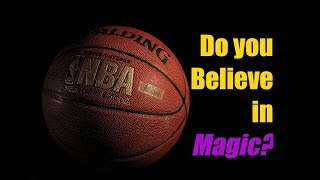 Magic and the Lakers - Do you believe in Magic?