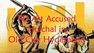 PD Act Convicts Hulchul in Old City Hyderabad, 3 Arrested for  beating Shabbir Hussain