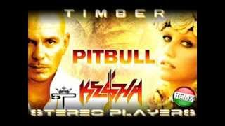 Ke$ha Video - Pitbull feat. Ke$ha - Timber (Stereo Players Bootleg )