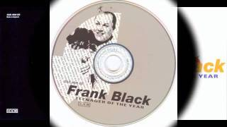 Watch Frank Black Whatever Happened To Pong video