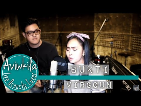 Virgoun - Bukti (Aviwkila Cover)