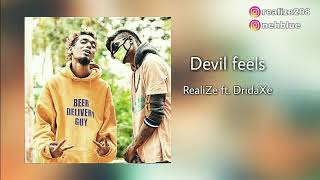 RealiZe - Devil feel's ft. DRIDAXE [OFFICIAL AUDIO]