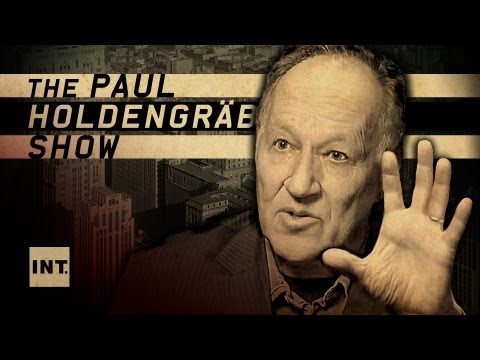 Werner Herzog on facing down challenges of all kinds - on THE PAUL HOLDENGRABER SHOW
