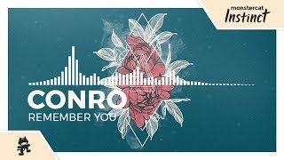 Conro - Remember You [Monstercat Release]