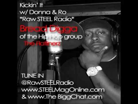 BREAD DIGGA at KICKIN IT w DONNA & RO-Raw STEEL Radio