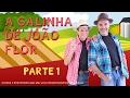 A Galinha de João Flor - Filme completo - Parte 1 de 3