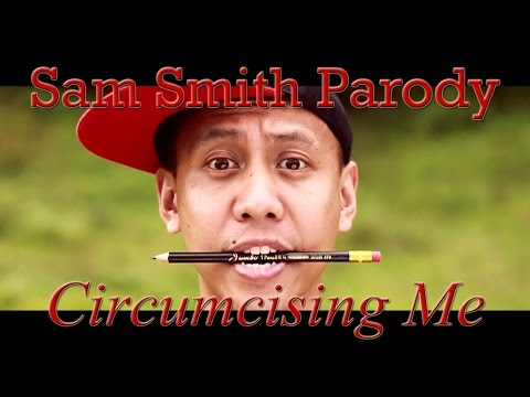 Circumcising Me | Stay With Me (filipino Sam Smith Parody) video