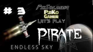 Let's Play Endless Sky (FREE GAME) Pirate Part 3