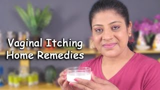 Home Remedies For Vaginal Itching By Sonia Goyal @ ekunji.com