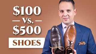 $100 vs $500 Men's Dress Shoes - Hallmarks, Quality, Differences &  Cost Per Wear Cheap vs Expensive