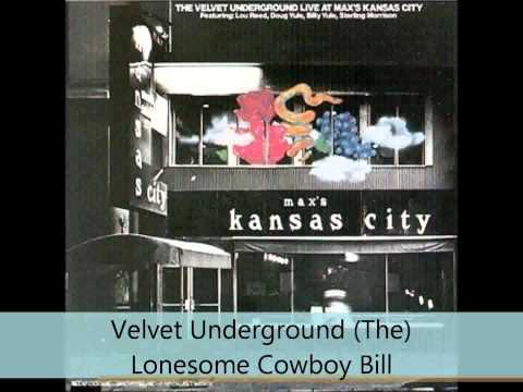 Velvet Underground (The) - Live at Max's Kansas City - Lonesome Cowboy Bill
