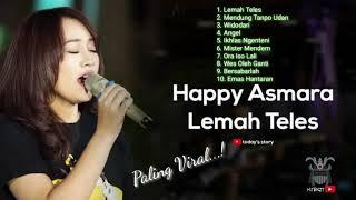 Download lagu Happy Asmara Lemah Teles, Mendung Tanpo Udan  Full Album