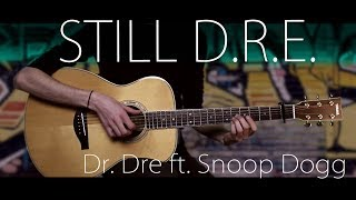 download lagu Dr. Dre - Still D.r.e. Ft. Snoop Dogg⎪fingerstyle gratis