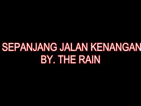 The Rain - Sepanjang Jalan Kenangan (Lyric)