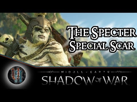 Middle-Earth: Shadow of War - The Specter / The Wraith-Touched | Special Scar