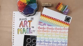Make Art To Mail 9: Rainbow Thank You