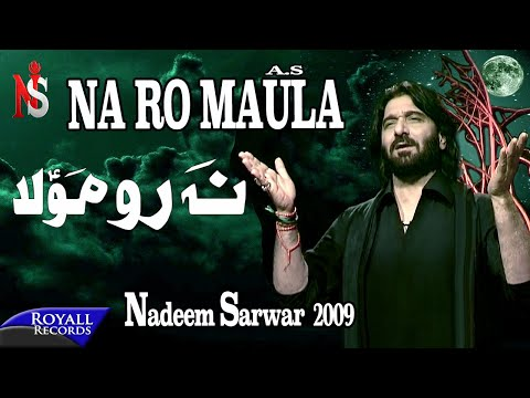 Nadeem Sarwar | Na Ro Maula | 2009 video