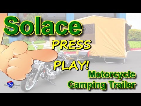 Solace - A Pull-behind Motorcycle Camper Trailer