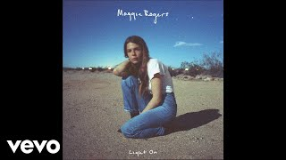 Maggie Rogers Light On Audio
