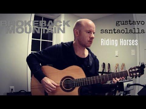 Gustavo Santaolalla - Riding Horses